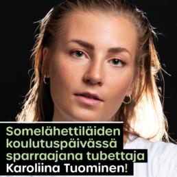 Kuvassa Karoliina Tuominen ja teksti: Somelähettiläiden koulutuspäivässä sparraajana tubettaja Karoliina Tuominen!