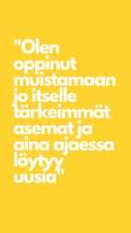 Keltainen pohja, valkoisella tekstisitaatti: