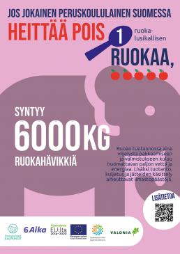 Juliste: Jos jokainen peruskoululainen Suomessa heittää pois 1 ruokalusikallisen ruokaa, syntyy 6000 kg ruokahävikkiä.
