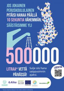 Juliste: Jos jokainen peruskoululainen pitäisi hanaa päällä 10 sekuntia vähemmän, säästäisimme yli 500 000 litree vettä päivässä